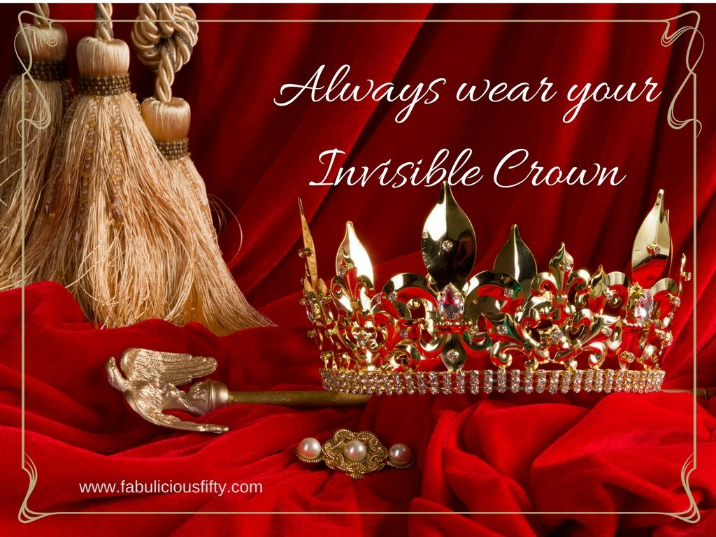 Believe In Yourself And Always Wear Your Invisible Crown